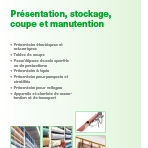 8 PRESENTATION, STOCKAGE, COUPE ET MANUTENTION